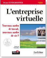 L'Entreprise virtuelle, Denis Ettighoffer,1992 et 2001