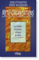 Méta-organisations, Denis Ettighoffer,2001