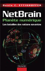 Netbrain, Denis Ettighoffer,2008